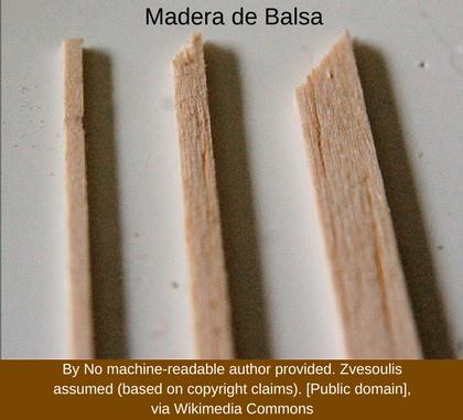 madera de balsa ejemplo